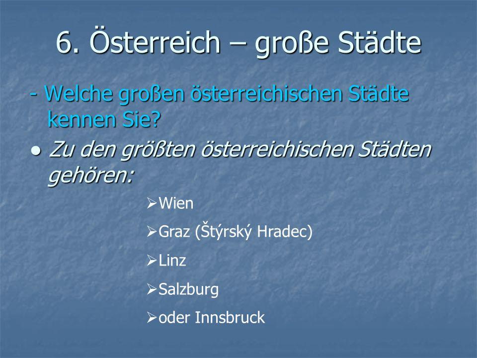 6. Österreich – große Städte