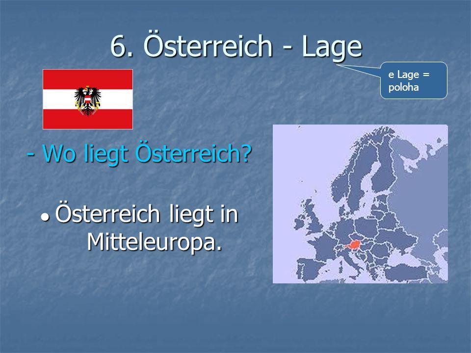 ● Österreich liegt in Mitteleuropa.