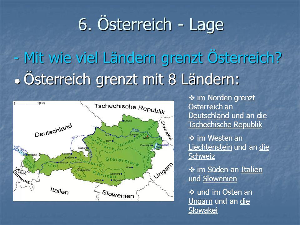 6. Österreich - Lage - Mit wie viel Ländern grenzt Österreich