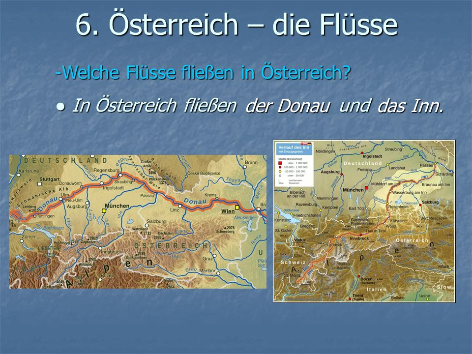 6. Österreich – die Flüsse