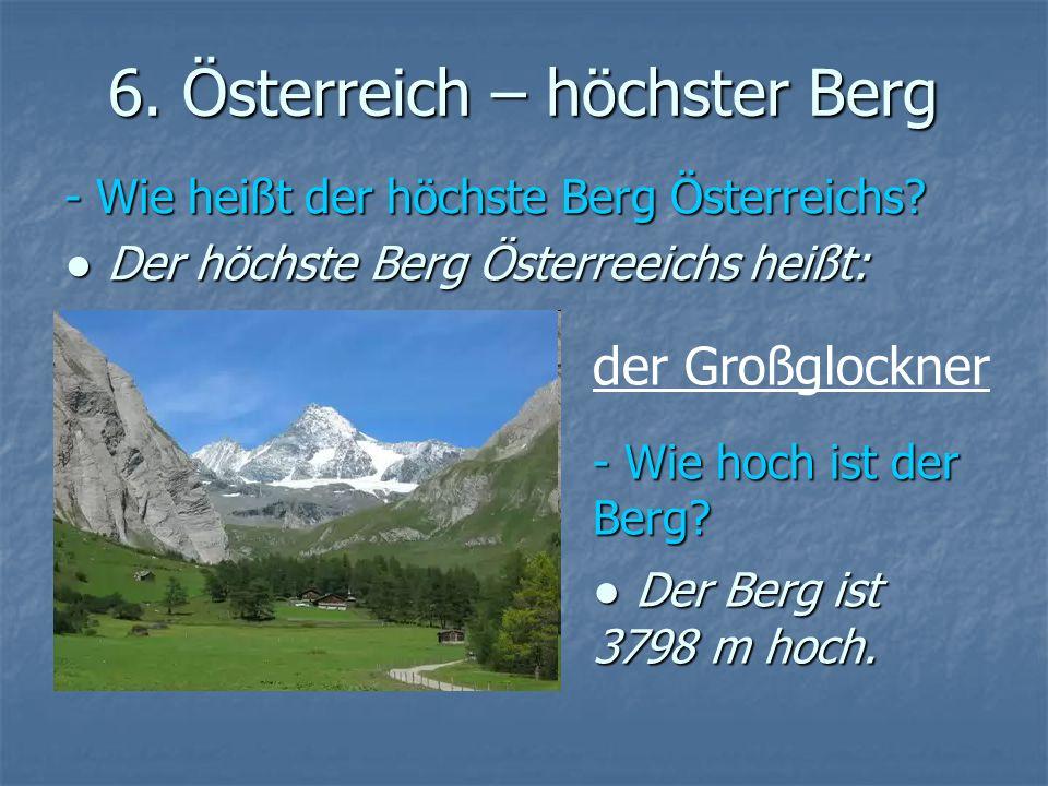6. Österreich – höchster Berg