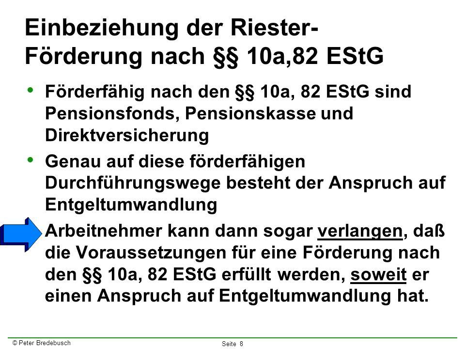 Einbeziehung der Riester-Förderung nach §§ 10a,82 EStG