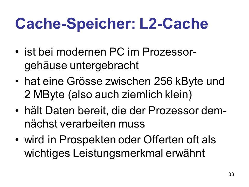 Cache-Speicher: L2-Cache