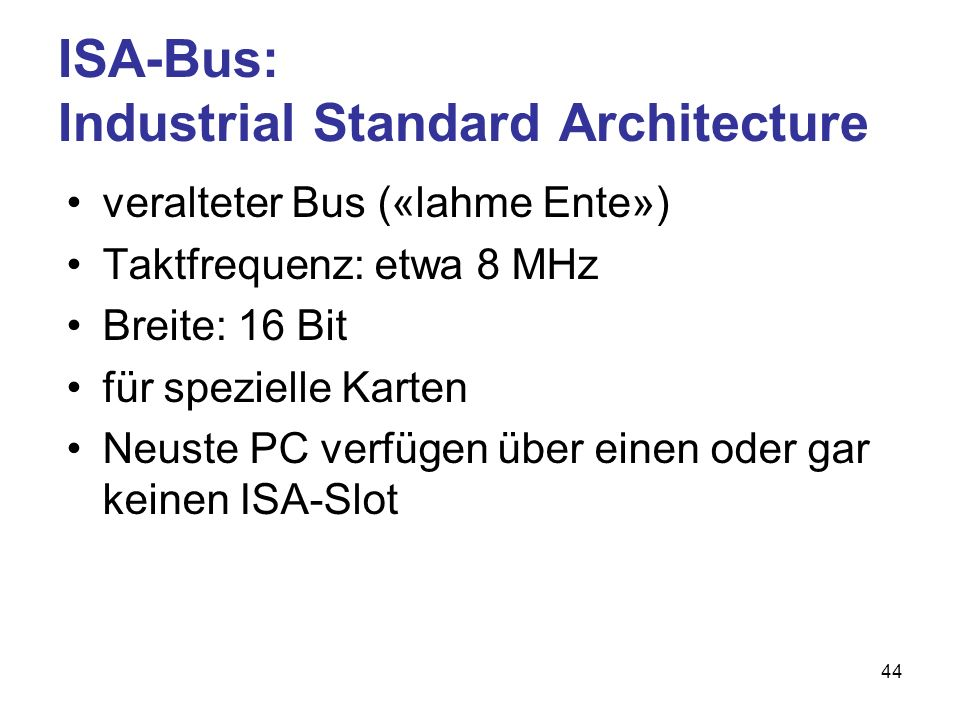 ISA-Bus: Industrial Standard Architecture