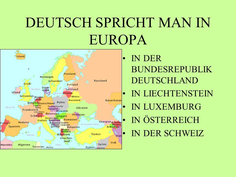 DEUTSCH SPRICHT MAN IN EUROPA