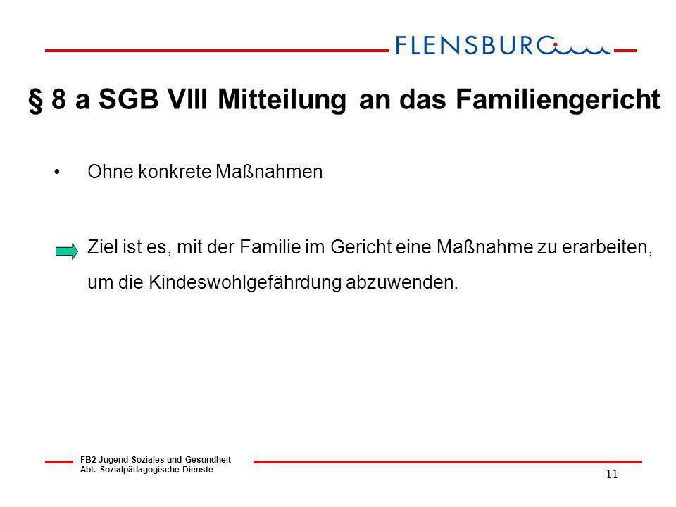 § 8 a SGB VIII Mitteilung an das Familiengericht