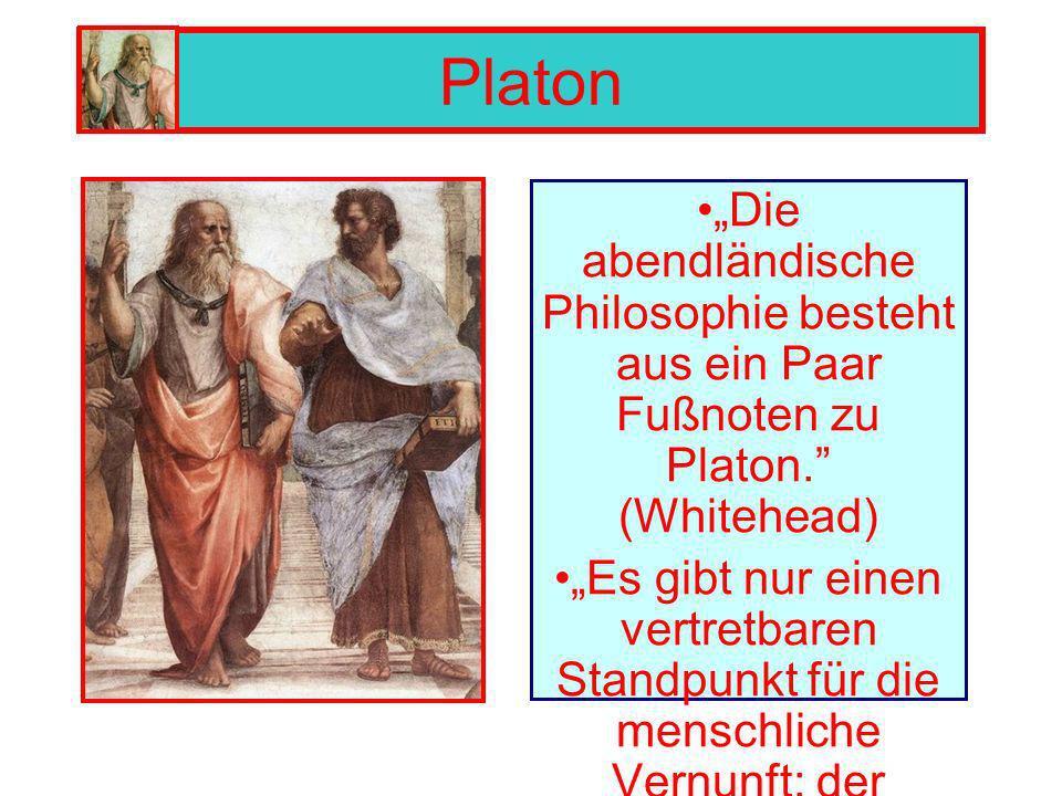 """Platon """"Die abendländische Philosophie besteht aus ein Paar Fußnoten zu Platon. (Whitehead)"""