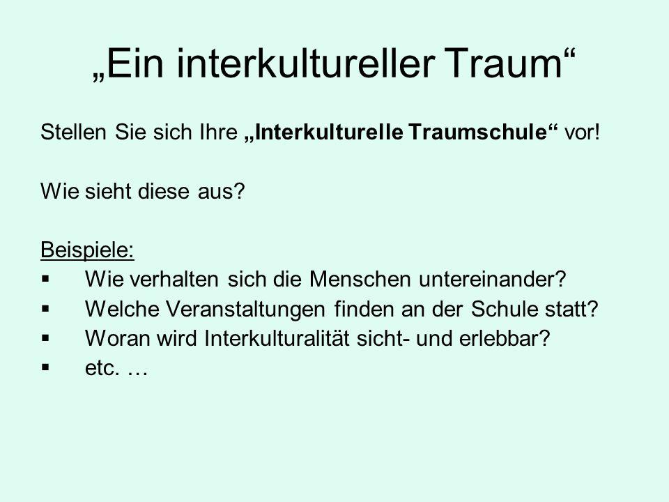 """""""Ein interkultureller Traum"""