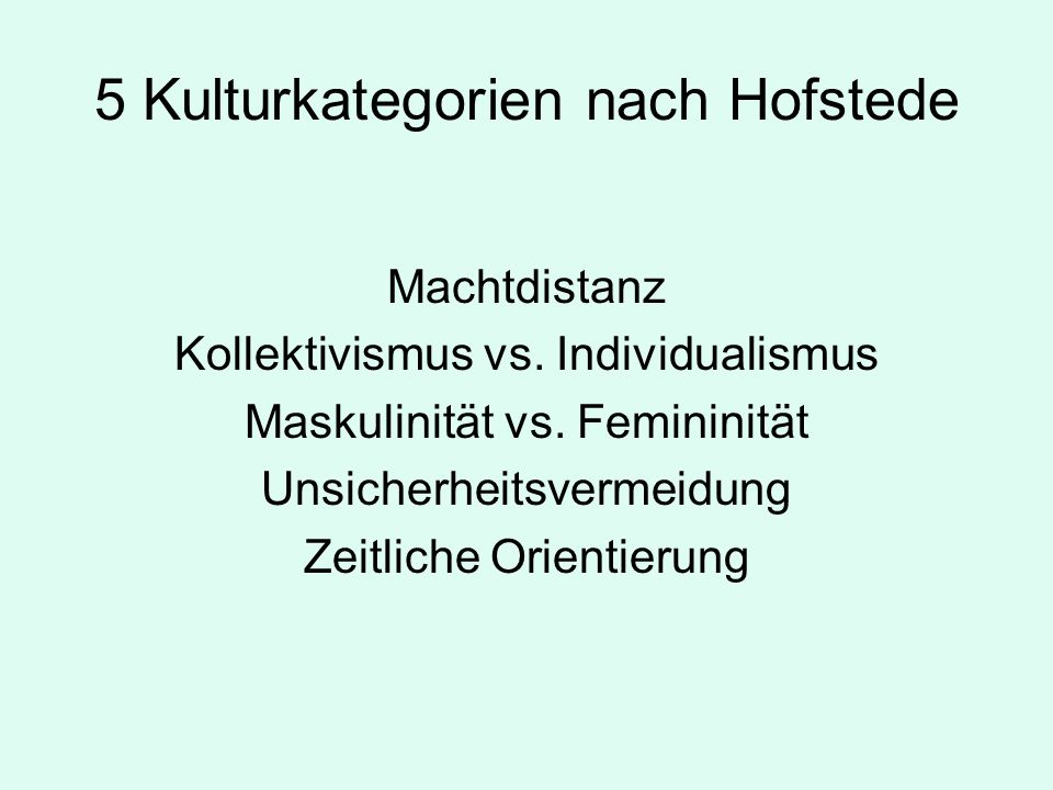 5 Kulturkategorien nach Hofstede