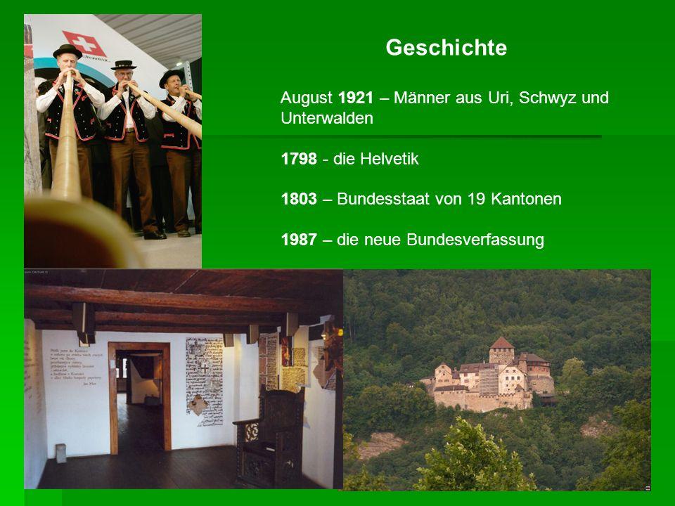 Geschichte August 1921 – Männer aus Uri, Schwyz und Unterwalden