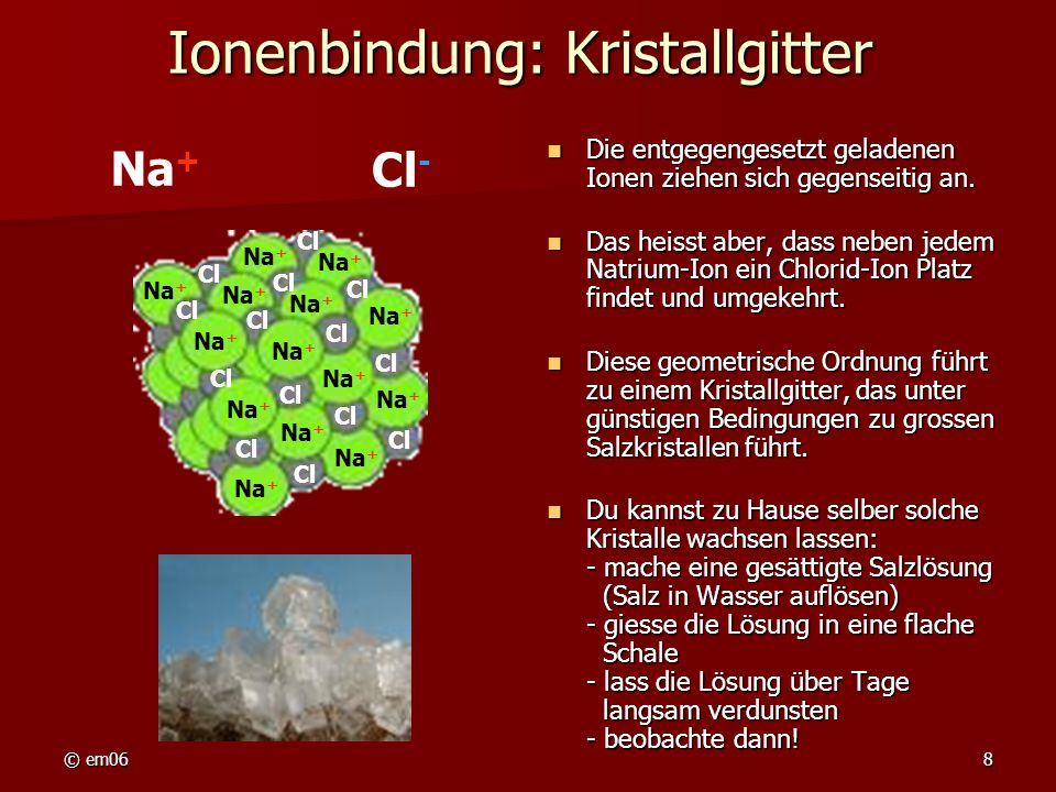 Ionenbindung: Kristallgitter