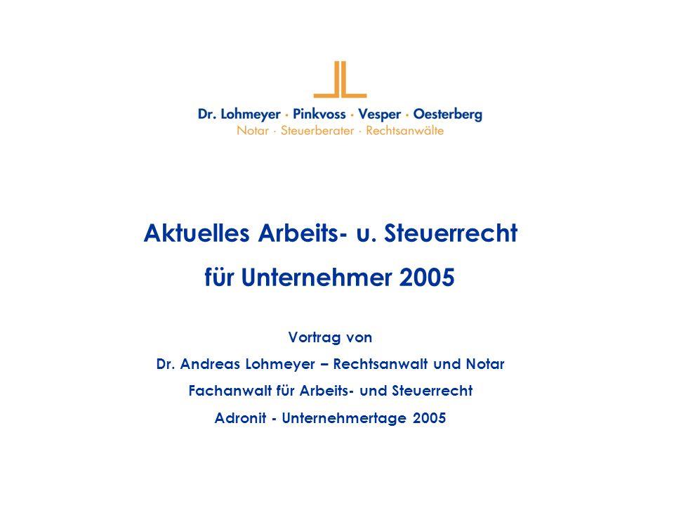 Aktuelles Arbeits- u. Steuerrecht für Unternehmer 2005