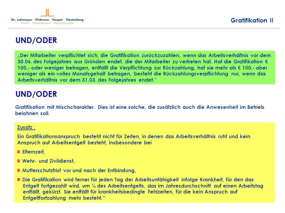 UND/ODER UND/ODER Gratifikation II