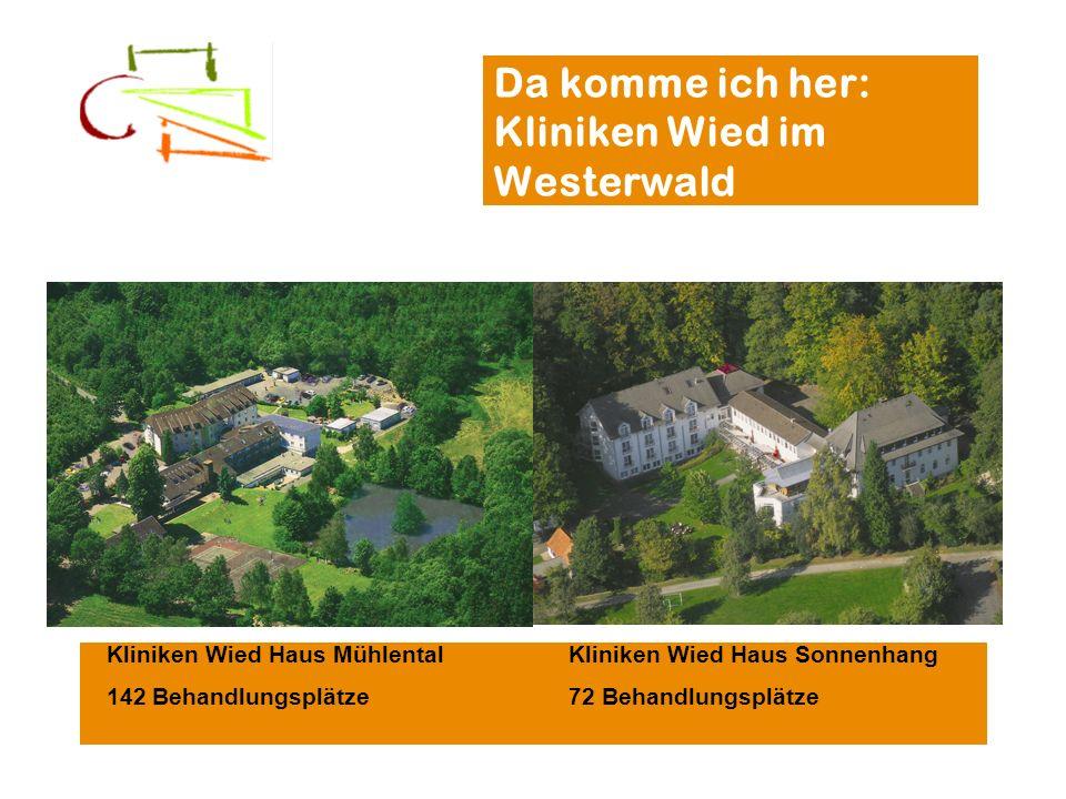 Da komme ich her: Kliniken Wied im Westerwald