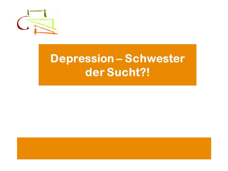 Depression – Schwester der Sucht !