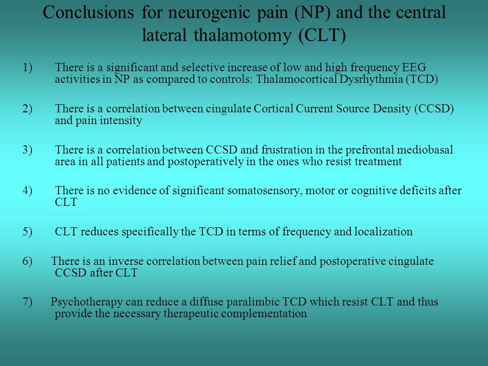 Conclusions for neurogenic pain (NP) and the central lateral thalamotomy (CLT)