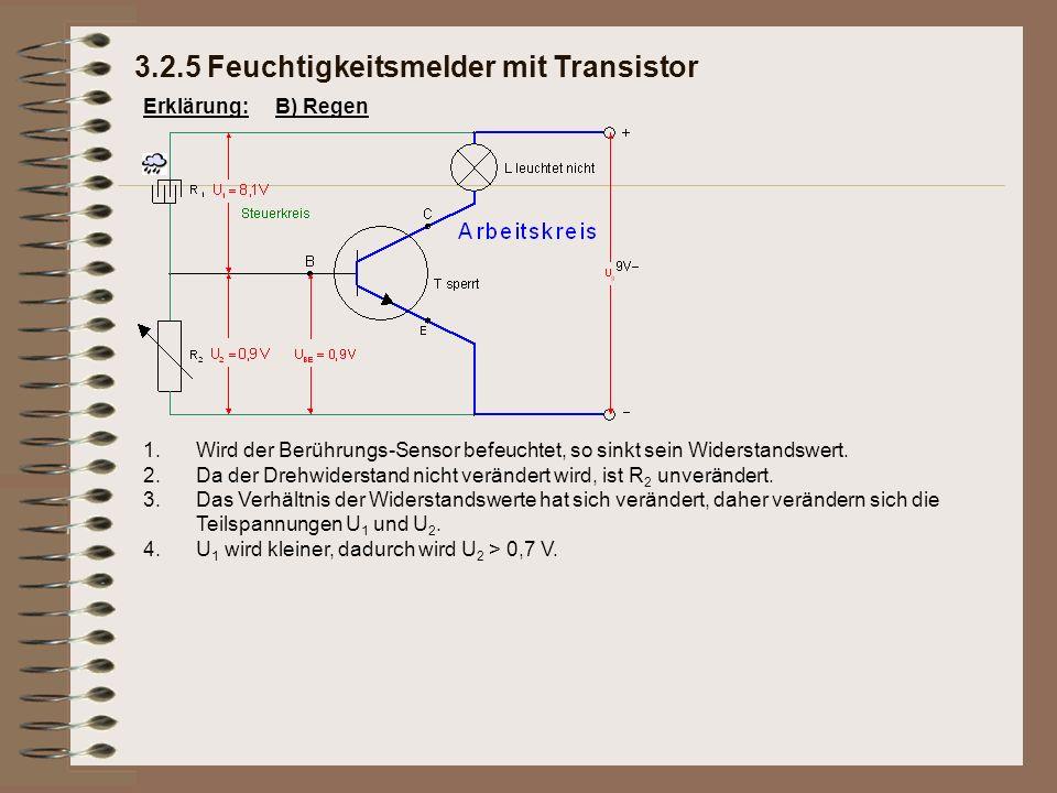 3.2.5 Feuchtigkeitsmelder mit Transistor