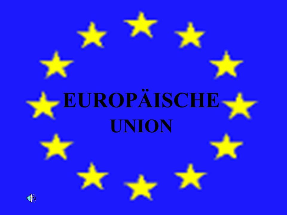 EURÓPSK A ÚNIA EUROPÄISCHE UNION