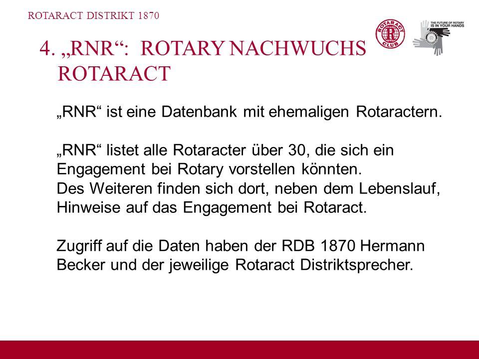"4. ""RNR : ROTARY NACHWUCHS ROTARACT"