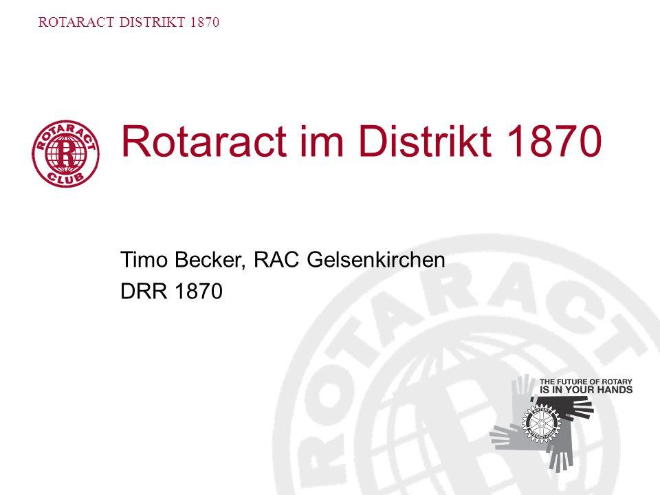 Rotaract im Distrikt 1870 Timo Becker, RAC Gelsenkirchen DRR 1870