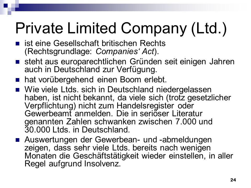 Private Limited Company (Ltd.)