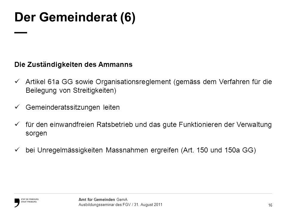 Der Gemeinderat (6) — Die Zuständigkeiten des Ammanns