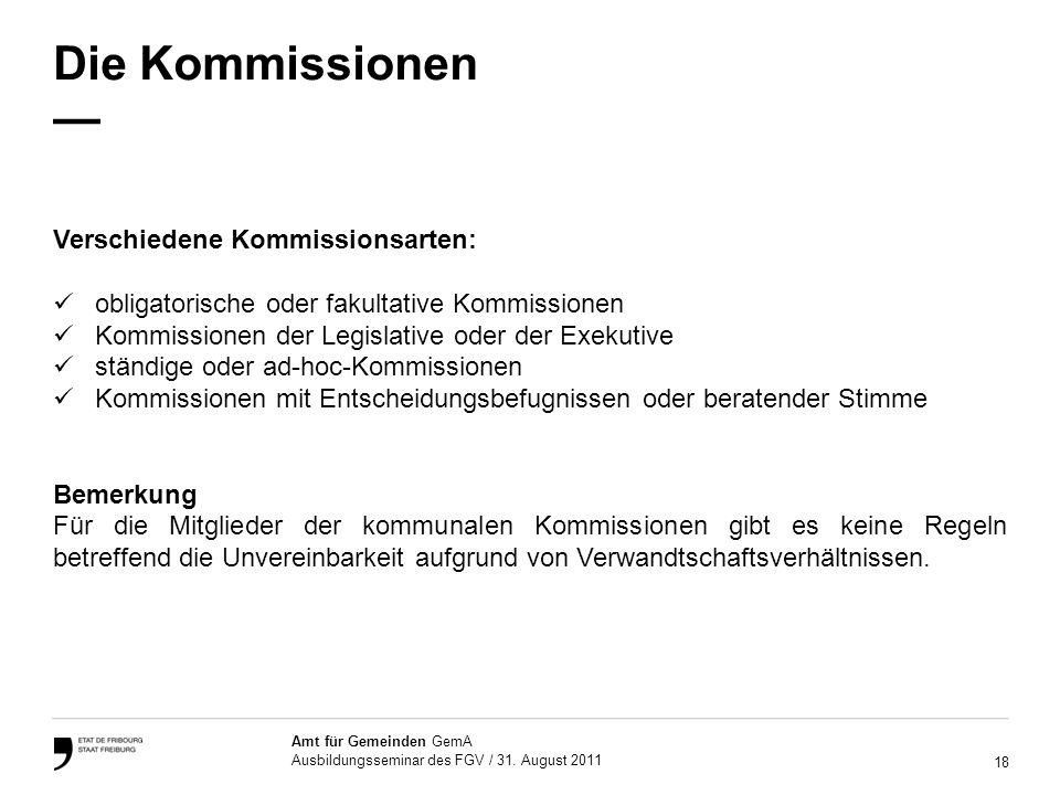 Die Kommissionen — Verschiedene Kommissionsarten: