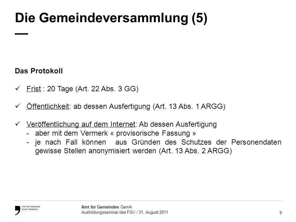 Die Gemeindeversammlung (5) —