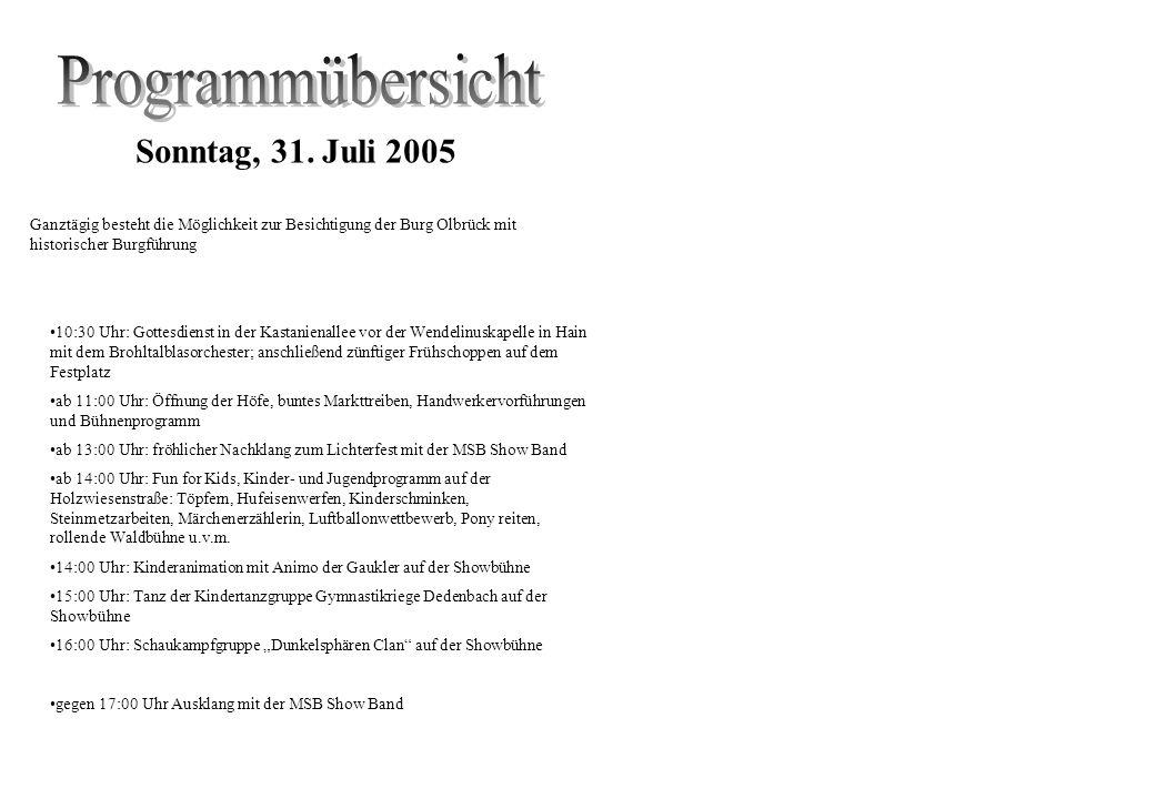 Programmübersicht Sonntag, 31. Juli 2005