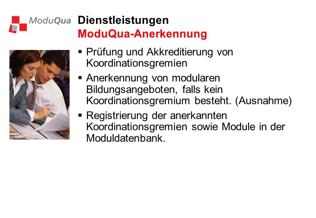 Dienstleistungen ModuQua-Anerkennung