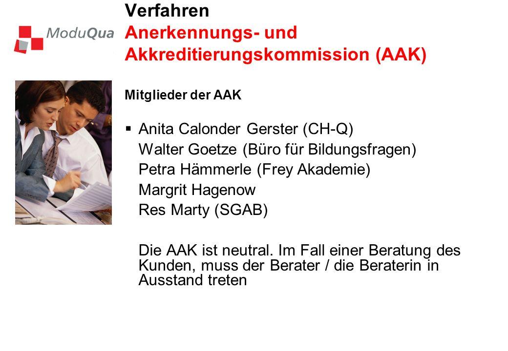Verfahren Anerkennungs- und Akkreditierungskommission (AAK)