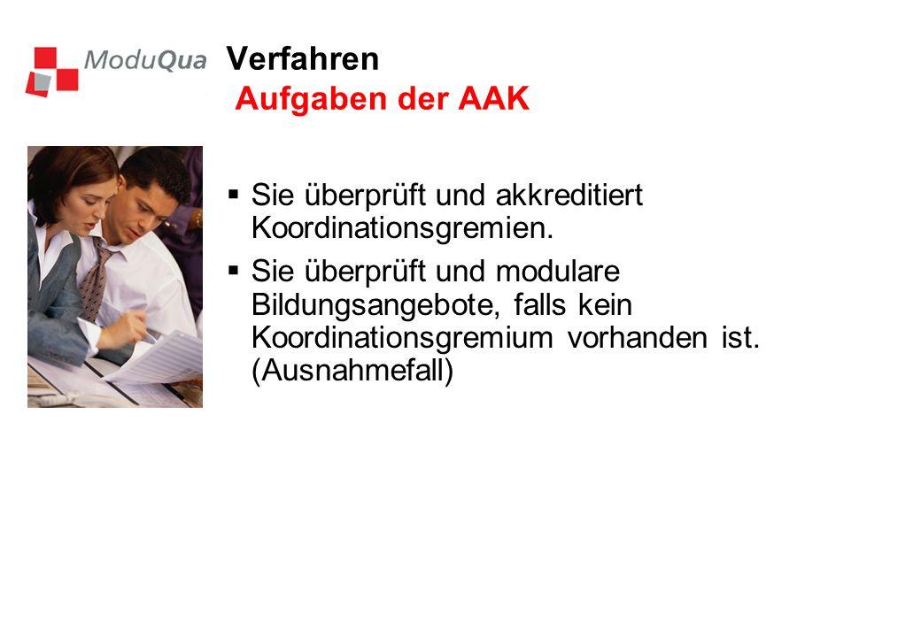 Verfahren Aufgaben der AAK