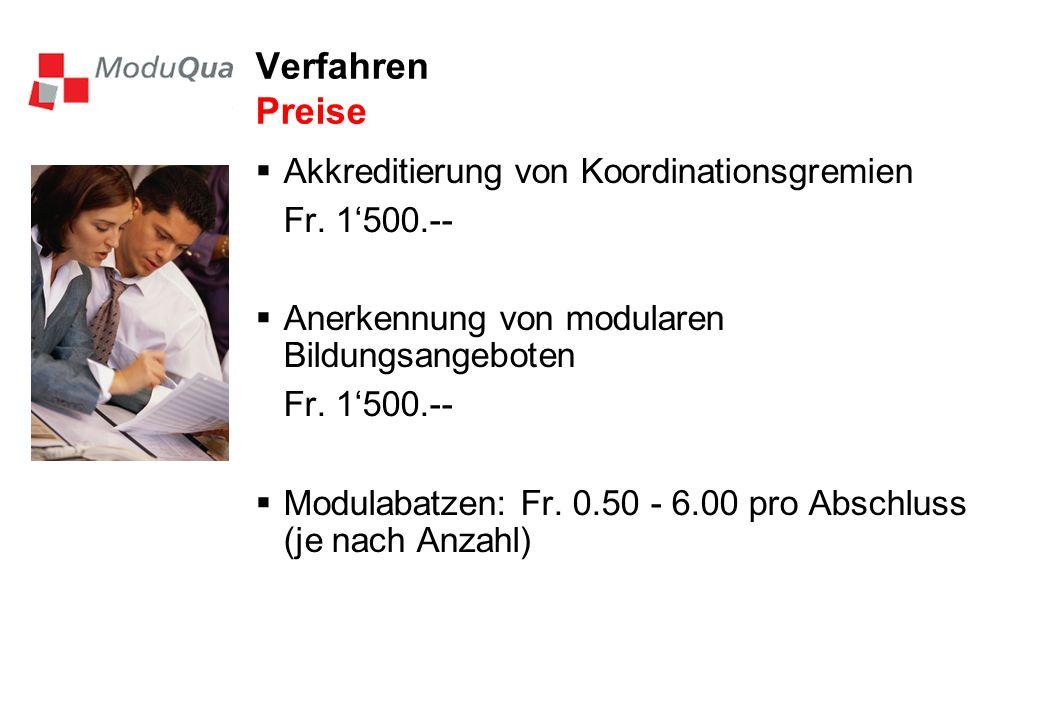 Verfahren Preise Akkreditierung von Koordinationsgremien Fr. 1'500.--
