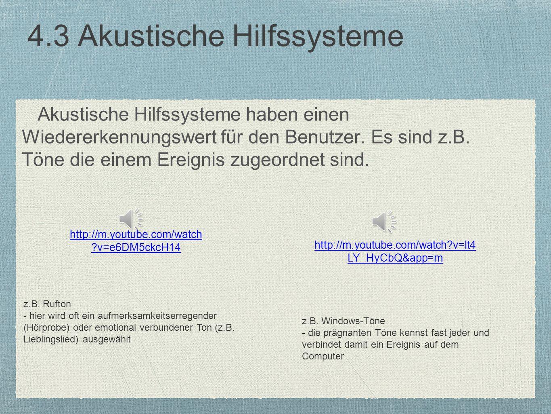 4.3 Akustische Hilfssysteme