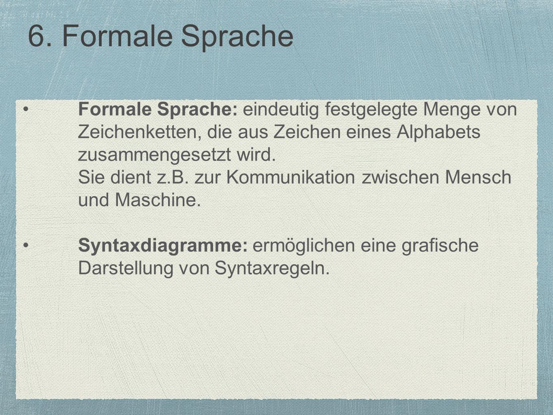 6. Formale Sprache
