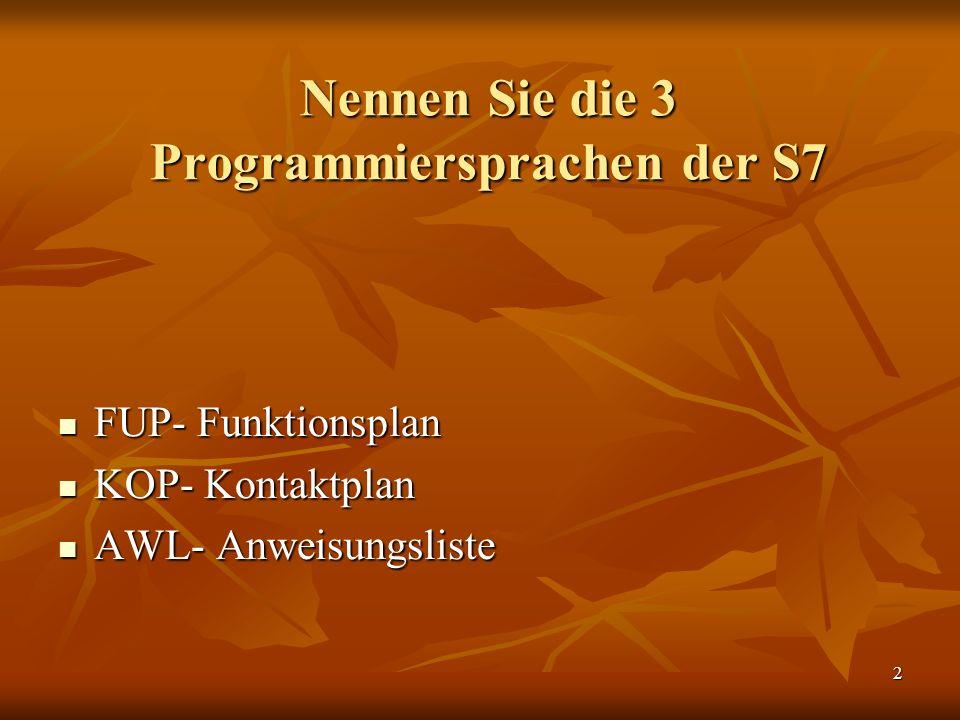 Nennen Sie die 3 Programmiersprachen der S7
