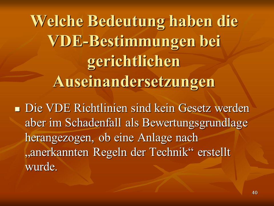 Welche Bedeutung haben die VDE-Bestimmungen bei gerichtlichen Auseinandersetzungen