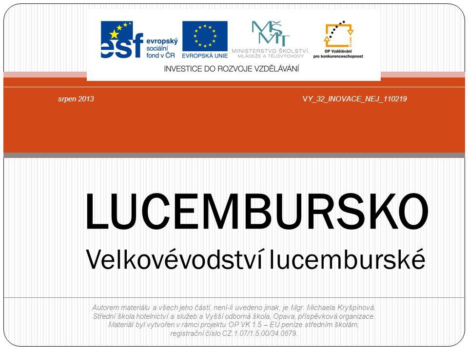 LUCEMBURSKO Velkovévodství lucemburské