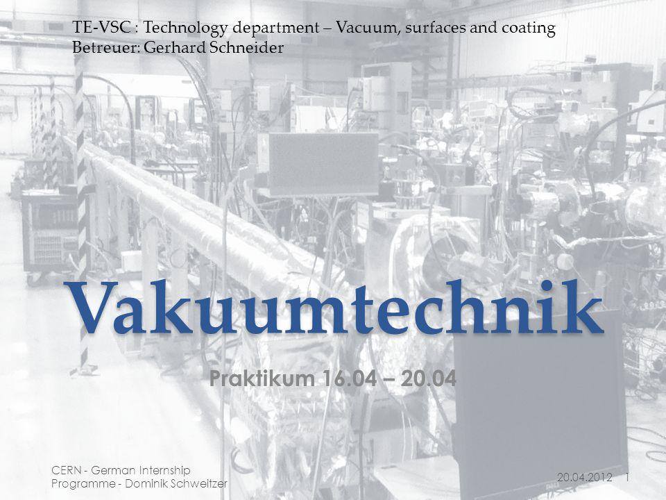 Vakuumtechnik Praktikum 16.04 – 20.04