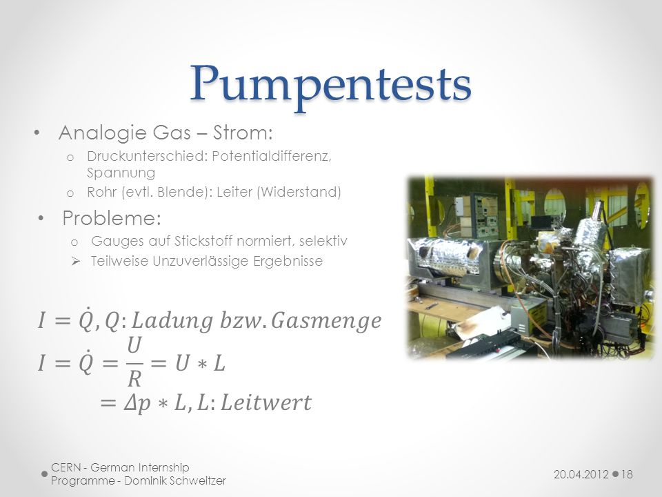 Pumpentests 𝐼= 𝑄 ,𝑄:𝐿𝑎𝑑𝑢𝑛𝑔 𝑏𝑧𝑤. 𝐺𝑎𝑠𝑚𝑒𝑛𝑔𝑒