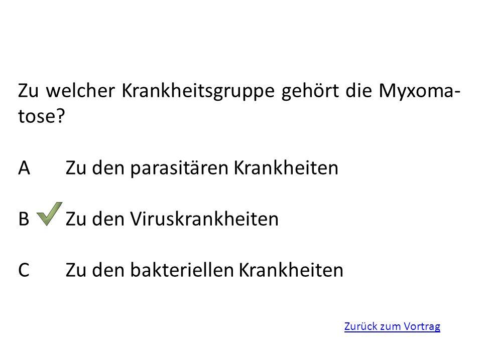 Zu welcher Krankheitsgruppe gehört die Myxoma-tose
