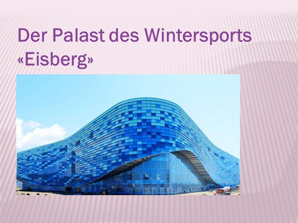 Der Palast des Wintersports