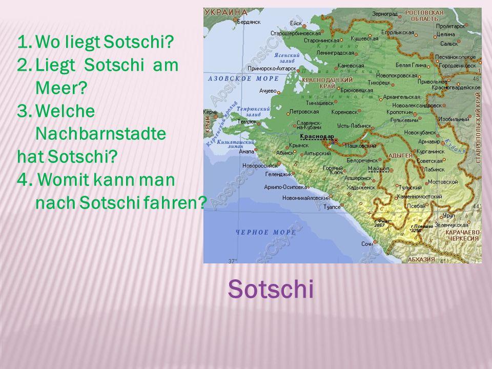 Sotschi Wo liegt Sotschi Liegt Sotschi am Meer Welche Nachbarnstadte