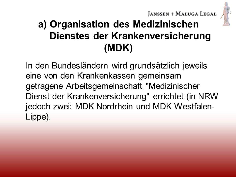 a) Organisation des Medizinischen