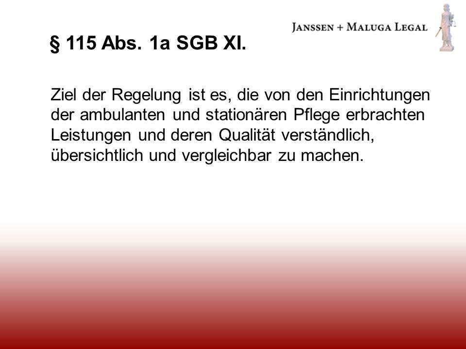 § 115 Abs. 1a SGB XI.