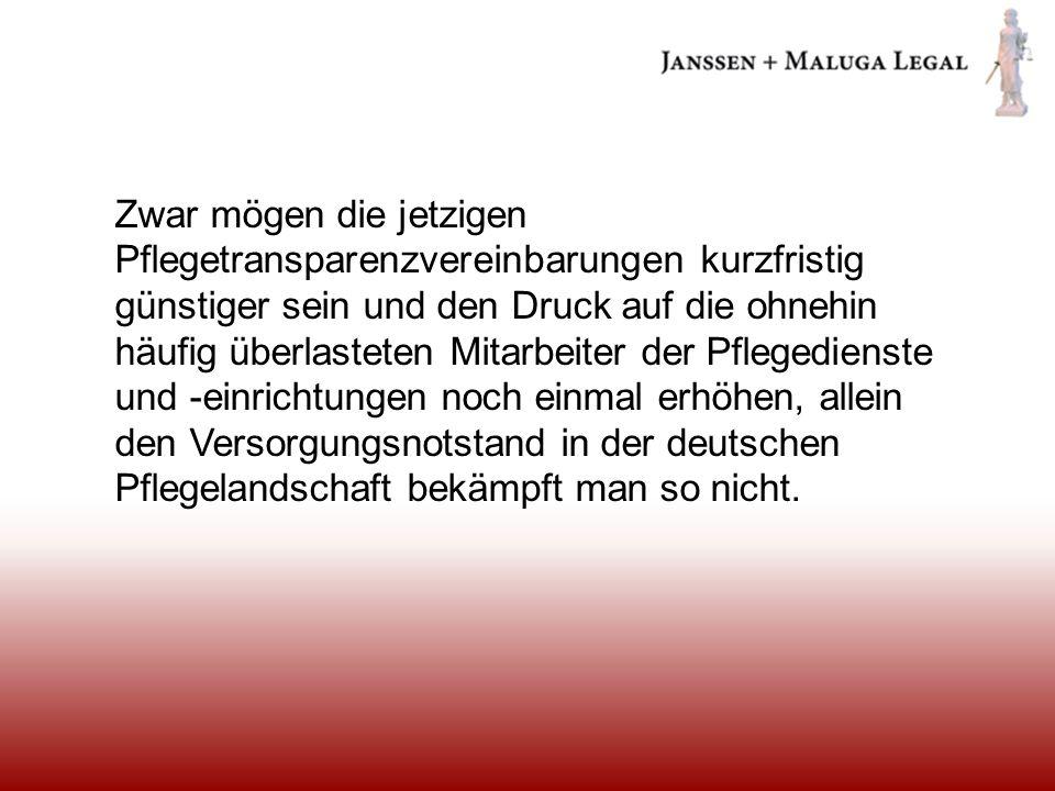Zwar mögen die jetzigen Pflegetransparenzvereinbarungen kurzfristig günstiger sein und den Druck auf die ohnehin häufig überlasteten Mitarbeiter der Pflegedienste und -einrichtungen noch einmal erhöhen, allein den Versorgungsnotstand in der deutschen Pflegelandschaft bekämpft man so nicht.