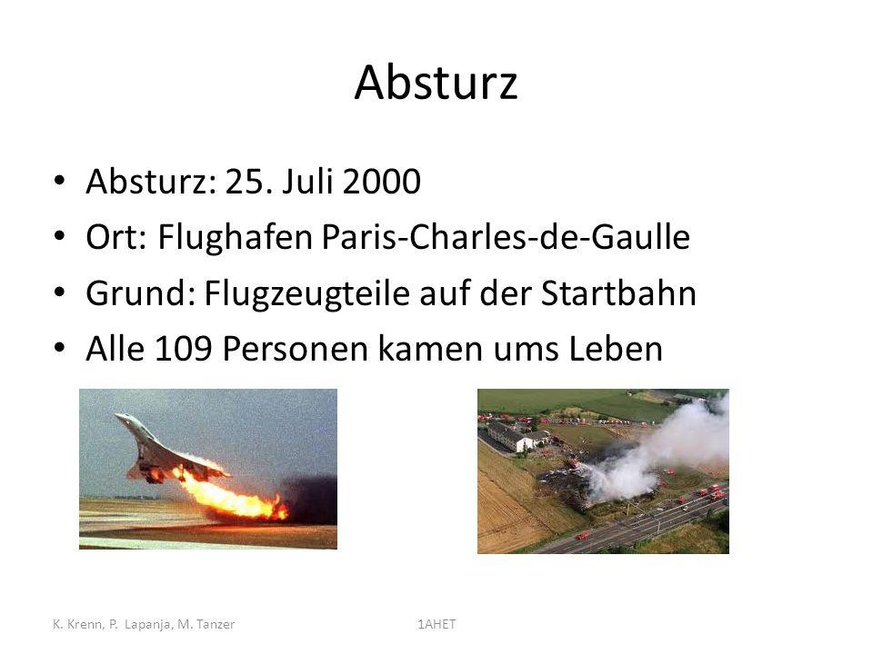 Absturz Absturz: 25. Juli 2000 Ort: Flughafen Paris-Charles-de-Gaulle