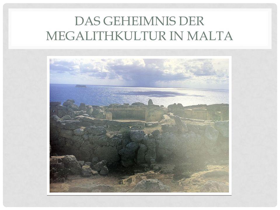 Das Geheimnis der Megalithkultur in Malta