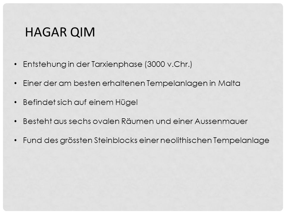 HAGAR QIM Entstehung in der Tarxienphase (3000 v.Chr.)