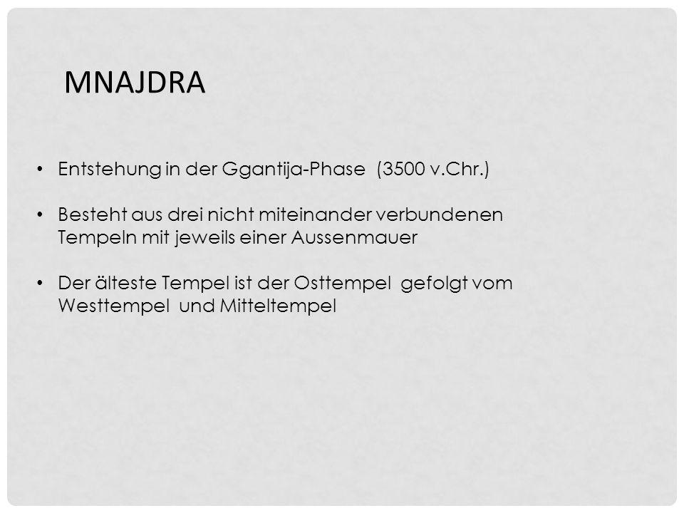 MNAJDRA Entstehung in der Ggantija-Phase (3500 v.Chr.)